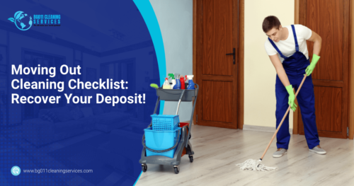 BG011 Cleaning Services Moving Out Cleaning Checklist Recover Your Deposit!